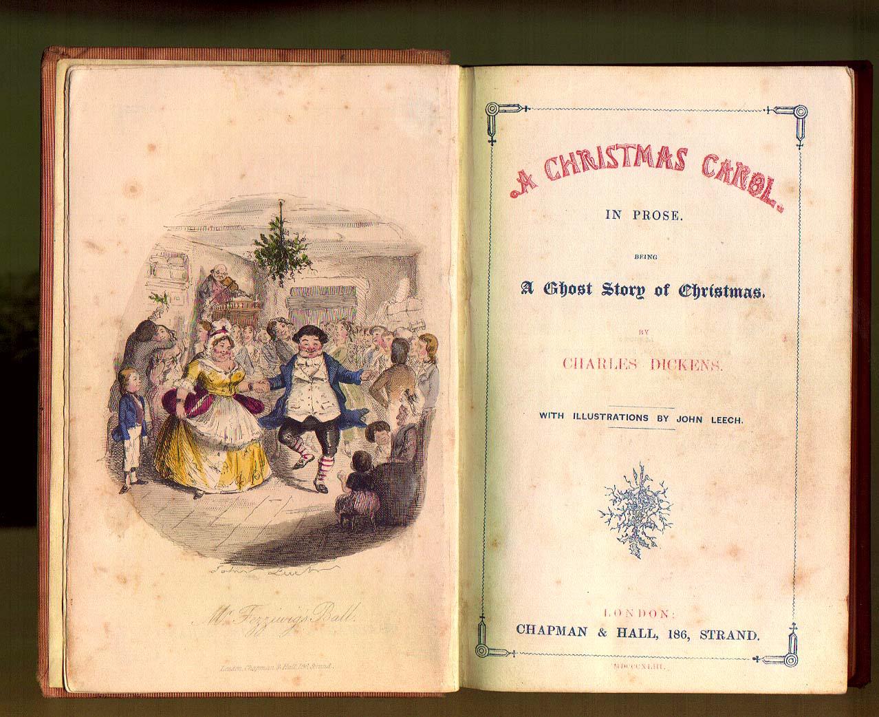 Charles Dickens, A Christmas Carol, Chapman and Hall, 1843